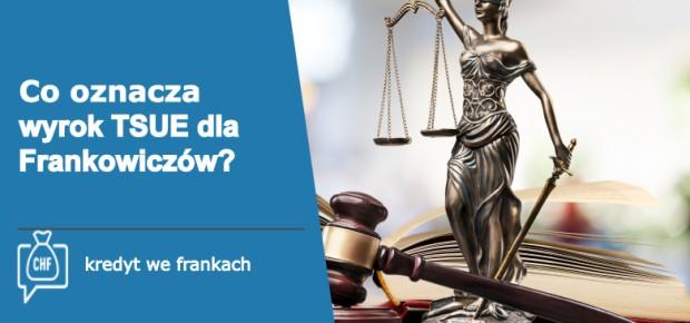 LawStream - Co wyrok TSUE oznacza dla Frankowiczów? Ile można odzyskać w sądzie?